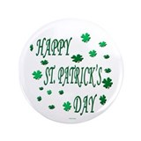 """HAPPY ST. PATRICK'S DAY"" 3.5"" Button"