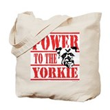 Power to the Yorkie Tote Bag