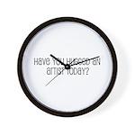 Have You Hugged an Artist Tod Wall Clock