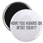 Have You Hugged an Artist Tod Magnet