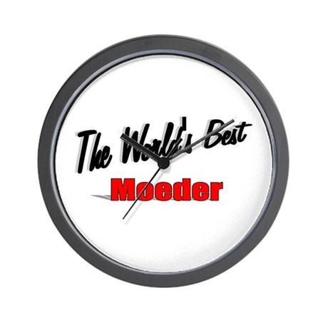 """The World's Best Moeder"" Wall Clock"