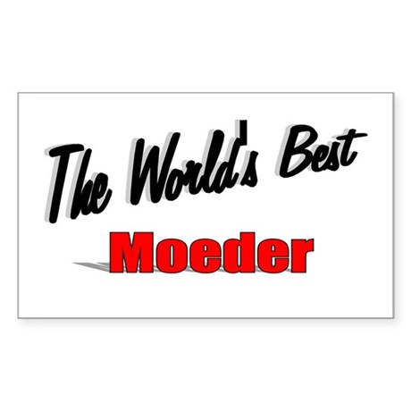 """The World's Best Moeder"" Rectangle Sticker"