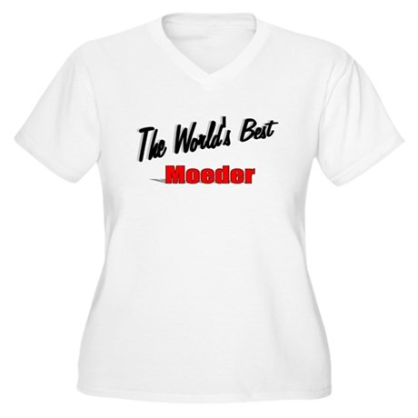 """The World's Best Moeder"" Women's Plus Size V-Neck"