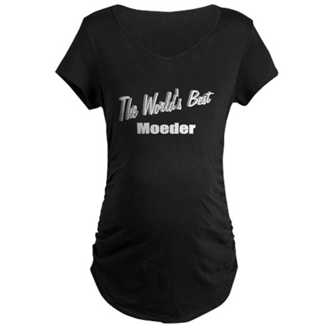 """The World's Best Moeder"" Maternity Dark T-Shirt"