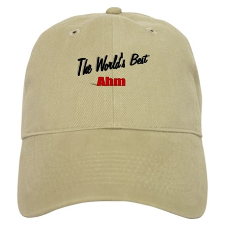 """The World's Best Ahm"" Cap"