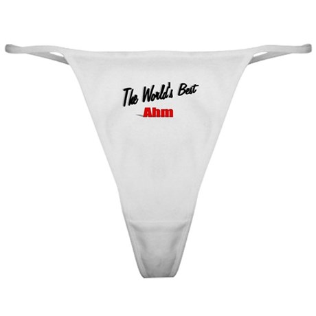 """The World's Best Ahm"" Classic Thong"