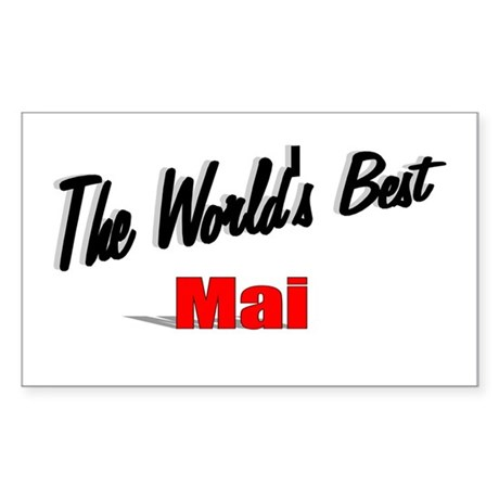"""The World's Best Mai"" Rectangle Sticker"