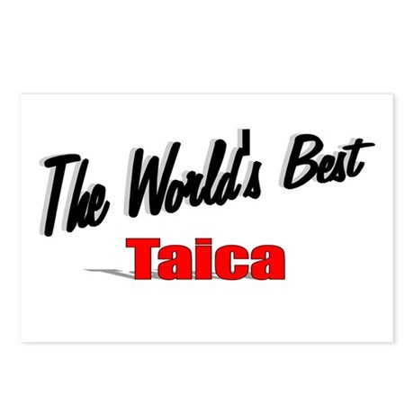 """The World's Best Taica"" Postcards (Package of 8)"
