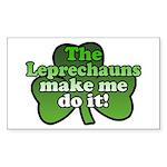 Leprechauns Make Me Do It Shamrock Sticker (Rectan