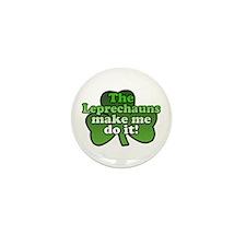 Leprechauns Make Me Do It Shamrock Mini Button (10