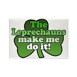 Leprechauns Make Me Do It Shamrock Rectangle Magne