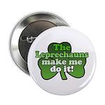 Leprechauns Make Me Do It Shamrock 2.25