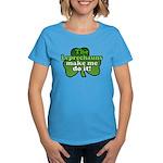 Leprechauns Make Me Do It Shamrock Women's Dark T-