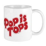 Pop is Tops Coffee Mug