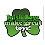 Irish Boys Make Great Toys Small Poster