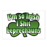 I'm So Irish I Shit Leprechauns Postcards (Package