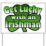 Get Lucky with an Irishman Yard Sign