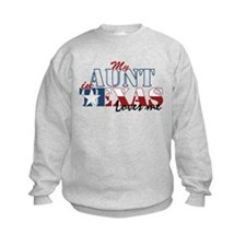 My Aunt in TX Sweatshirt