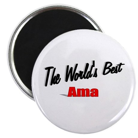 """The World's Best Ama"" Magnet"