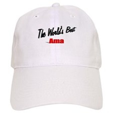 """The World's Best Ama"" Baseball Cap"