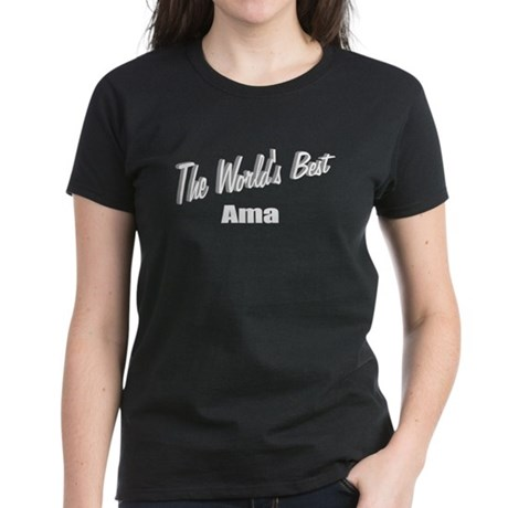 """The World's Best Ama"" Women's Dark T-Shirt"