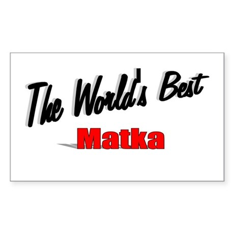 """The World's Best Matka"" Rectangle Sticker"