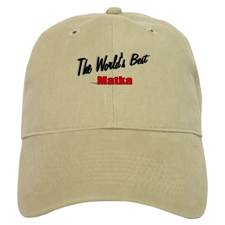 """The World's Best Matka"" Cap"