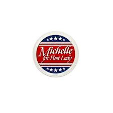 Michelle For 1st Lady Mini Button