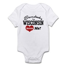 Somebody in Wisconsin Loves Me Infant Bodysuit