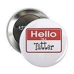 Hello I'm A Tatter 2.25