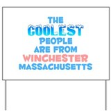 Coolest: Winchester, MA Yard Sign