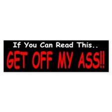 If You can Read This...Bumper Bumper Sticker