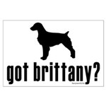 got brittany? Large Poster