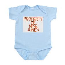 PROPERTY OF MIKE JONES Infant Creeper