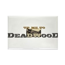 TP Me to Deadwood Rectangle Magnet