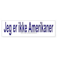 """""""I am not American"""" Danish Bumper Sticker"""
