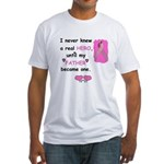 FATHERS A REAL HERO Fitted T-Shirt