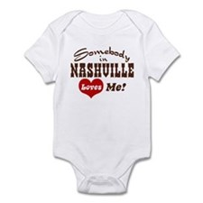 Somebody in Nashville Loves Me Infant Bodysuit
