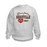 Somebody in Nashville Loves Me Sweatshirt