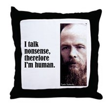 "Dostoevsky ""Nonsense"" Throw Pillow"