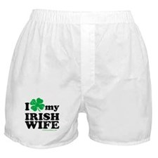 Love My Irish Wife Boxer Shorts