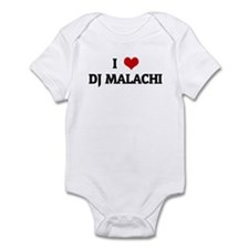 I Love DJ MALACHI Infant Bodysuit