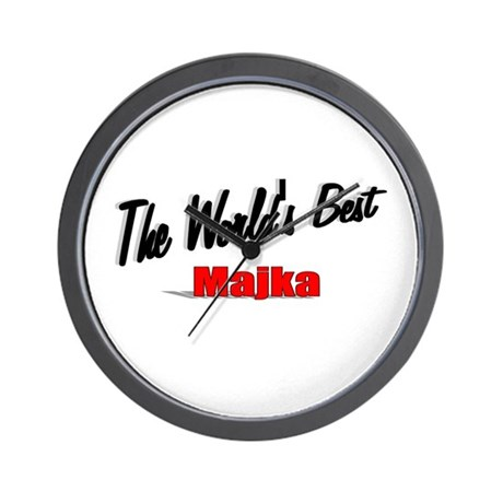 """The World's Best Majka"" Wall Clock"