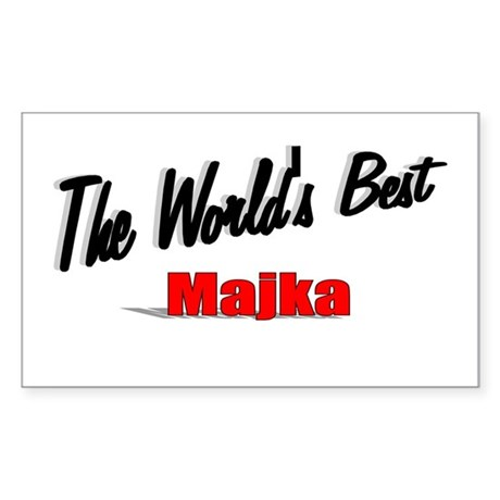 """The World's Best Majka"" Rectangle Sticker"