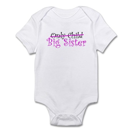 Only Child - Big Sister Infant Bodysuit