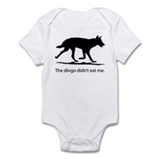 Dingo didn't eat me Infant Bodysuit