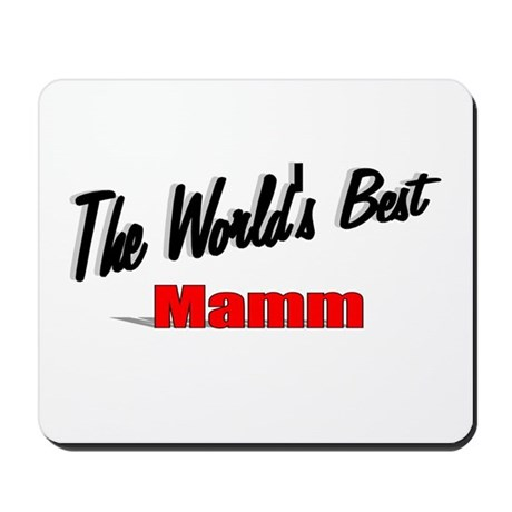 """The World's Best Mamm"" Mousepad"