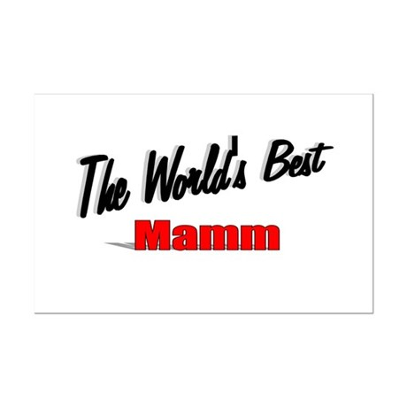 """The World's Best Mamm"" Mini Poster Print"