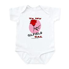 To My Oilfield Gal Infant Bodysuit