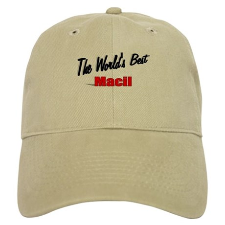 """The World's Best Macil"" Cap"